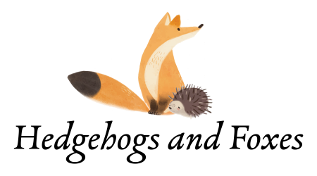 Hedgehogs and Foxes